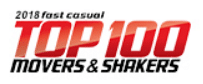Fast Casual Top 100 Movers and Shakers
